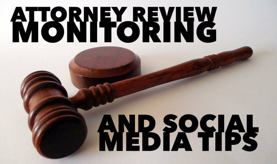 How attorneys can use Social media and review monitoring to build a strong business