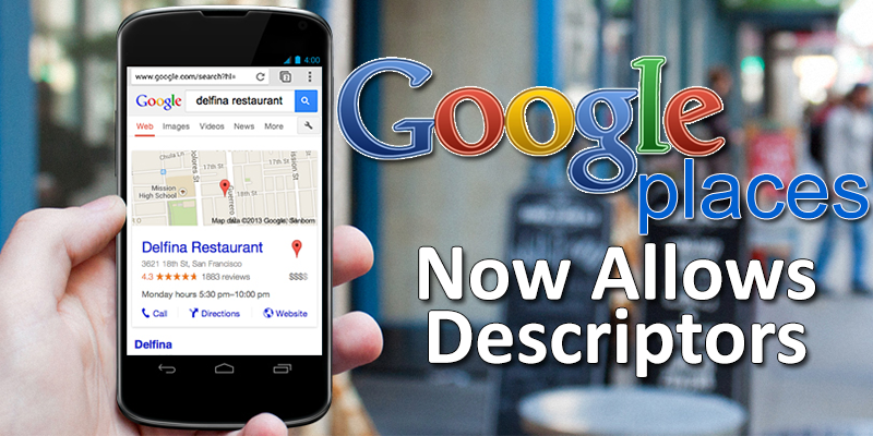 Single Descriptors are now allowed on Google Places of Businesses