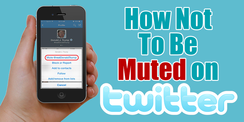 Tips To Avoid Getting Muted on Twitter