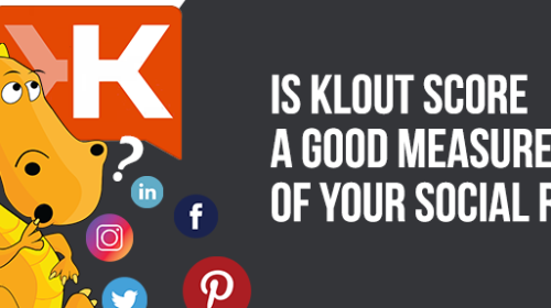 Is Klout score a good way to measure social media
