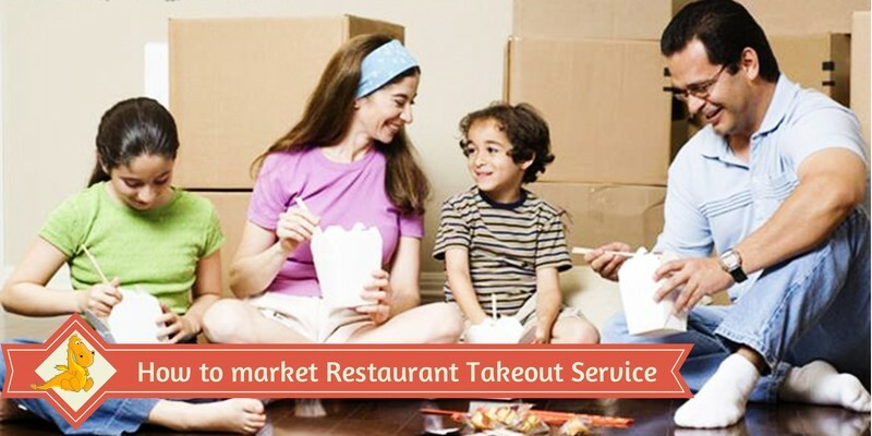 How to Market Restaurant Takeout Service