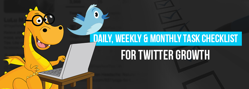 A list of things to do daily to achieve targeted Twitter Growth