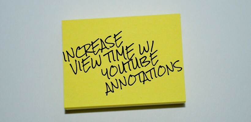 how-to-create-YouTube-video-annotations-820x400