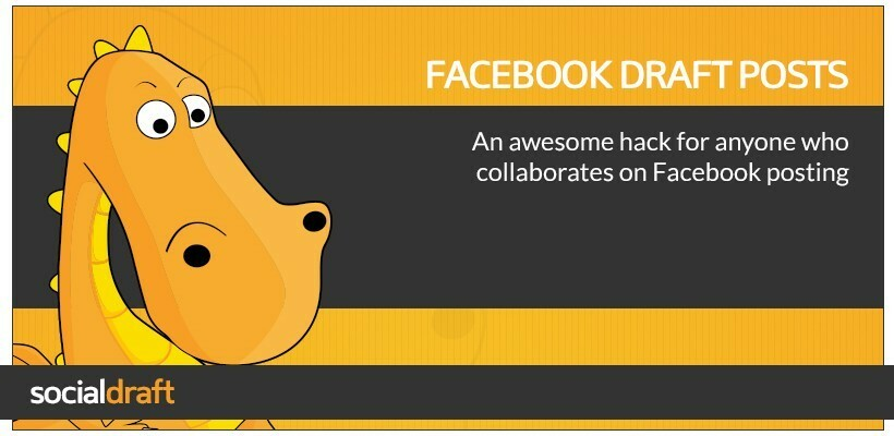 how-to-create-draft-posts-for-a-facebook-business-page-820x400