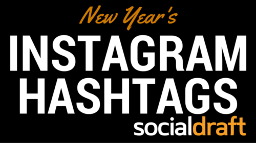 A list of the best hashtags to use when talking about the New Year on Social Media