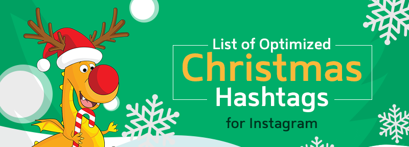 Use these Christmas Hashtags on Instagram to get more eyes on your posts