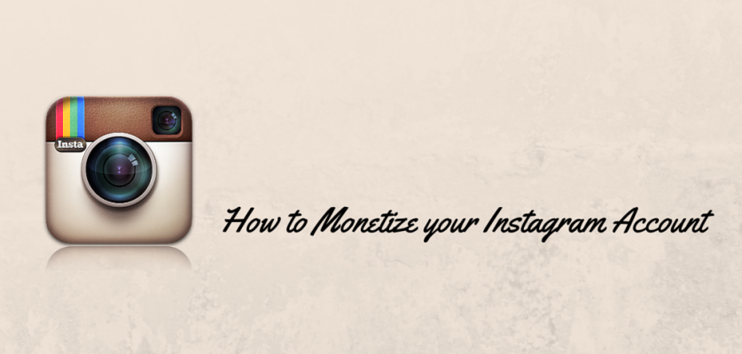 Ways you can monetize instagram