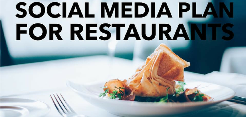A sample social media plan for restaurants