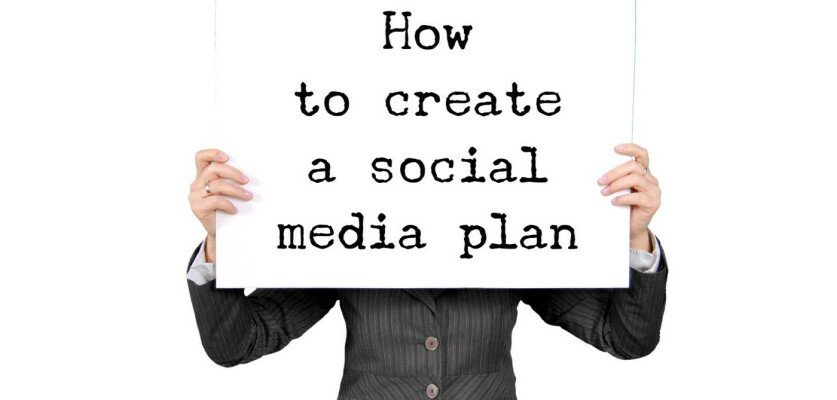 how to create a social media plan for newbies