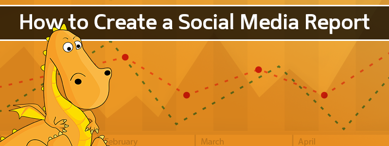A step by step how to create a social media report