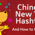 Increase your organic views on Instagram with these Chinese New Year Hashtags