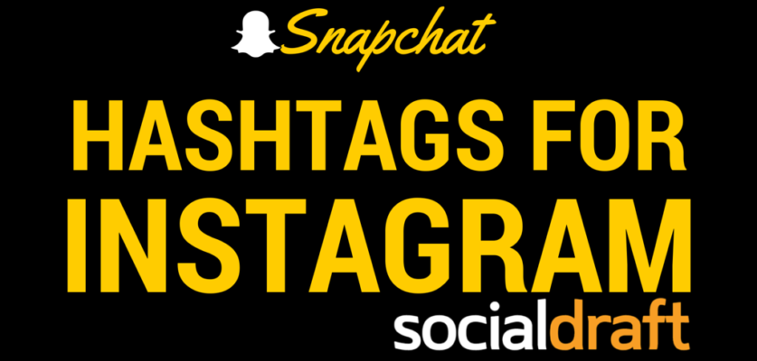 A list of the best snapchat hashtags
