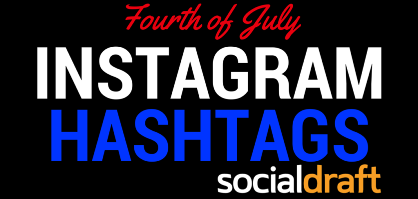Hashtags for Independence Day