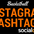 A list of basketball hashtags to help you get more eyes on your social media posts