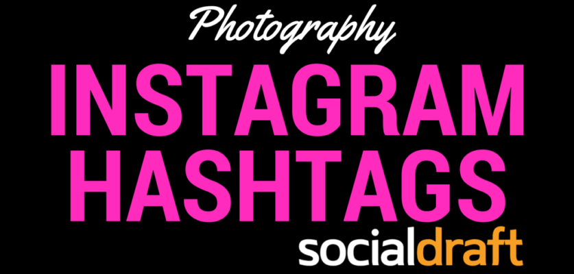 Instagram photography hashtags to help your reach