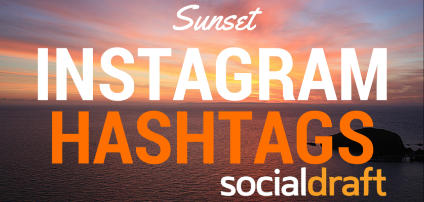 Hashtags that will get you more visibility for sunset hashtags