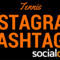 The best hashtags for tennis on social media