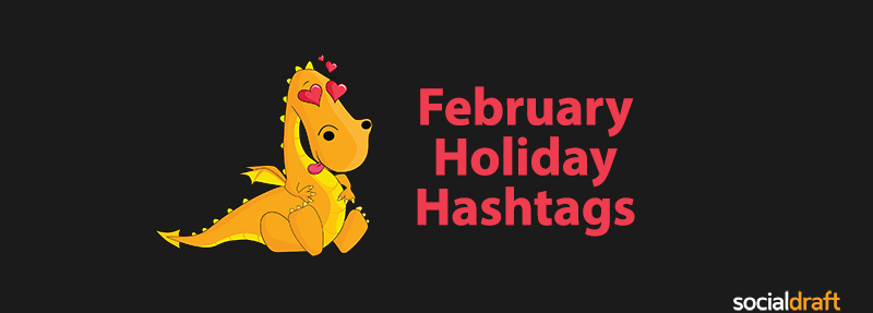 List of February holidays for Instagram