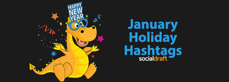 January Holiday Hashtags for Instagram