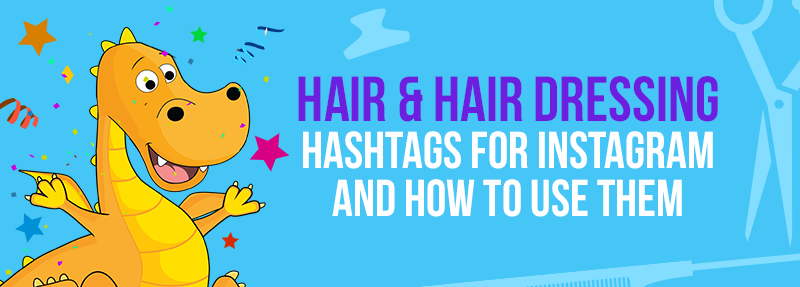 How to use hashtags for your hair salon on Instagram