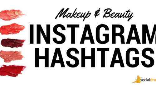 How to use hashtags on Instagram to get more views on your makeup and beauty posts