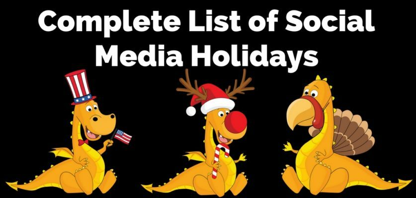 The Complete List Of Social Media Holidays