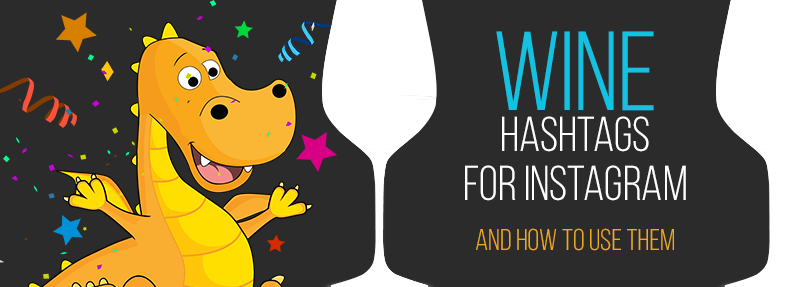 These wine hashtags will help you get more likes and comments on iInstagram