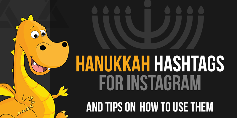 How to use hashtags on Instagram to get the most likes and comments on your Hanukkah posts
