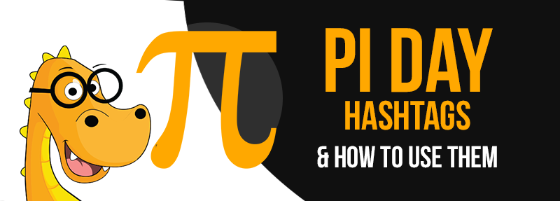 A list of hashtags you can use on March 14 to get the most likes and engagement from your Pi Day posts