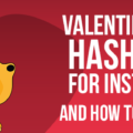 How to get more likes and followers on Instagram for your valentine's day posts