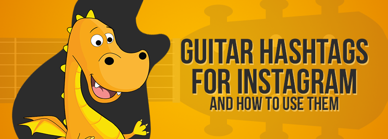 Use this list of Guitar hashtags for Instagram to get more likes and comments