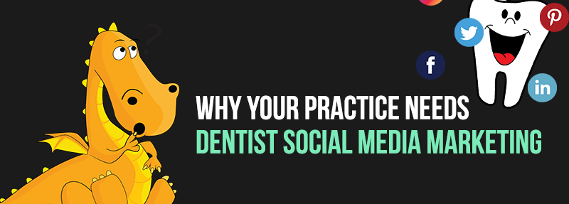 A guide to Dentist Social Media