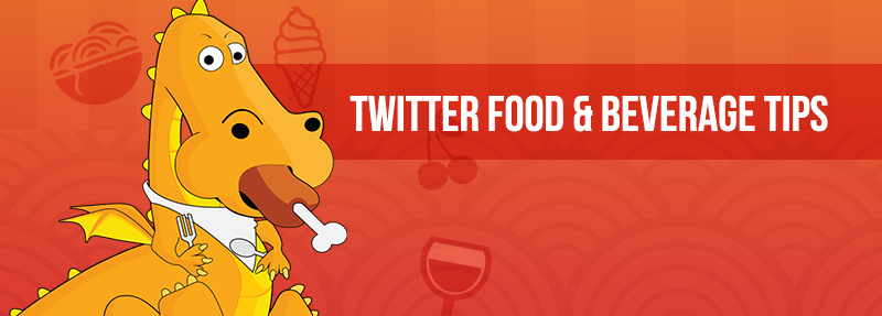 These tips are specifically for Twitter Food & Beverage