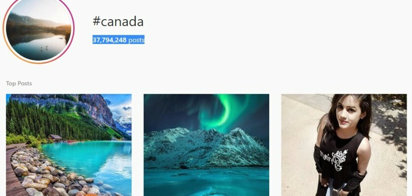 These Canada hashtags will help you reach an audience interested in Canada